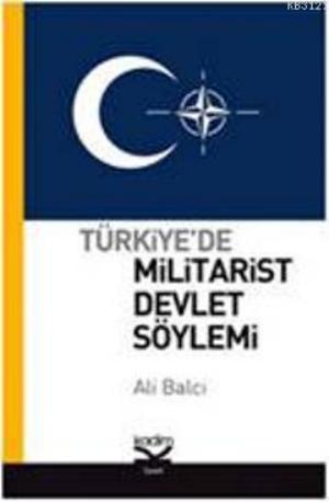 Türkiye'de Militarist Devlet Söylemi